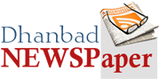 dhanbadnewspaper PRESS RELEASE